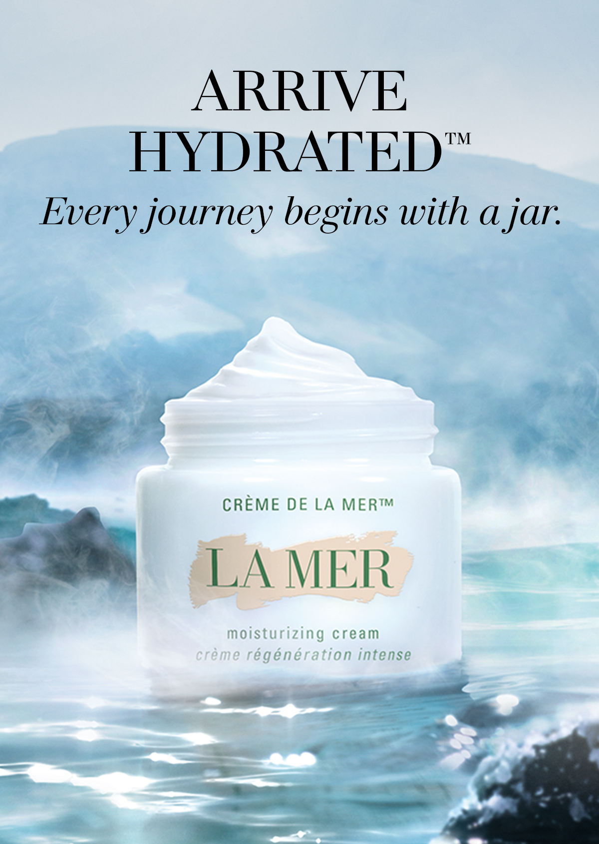 Arrive Hydrated Every journey begins with a jar.